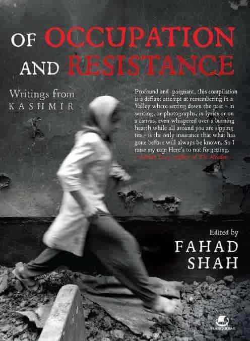 Of Occupation and Resistance