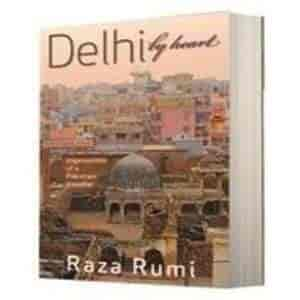 Delhi by Heart
